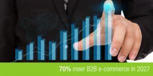 70% meer B2B in 2027